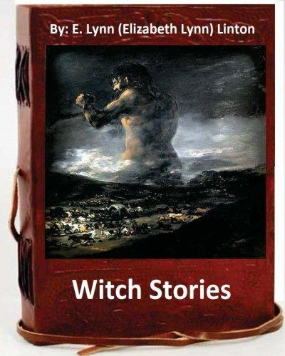 9781533669988: Witch stories. By: E. Lynn (Elizabeth Lynn) Linton