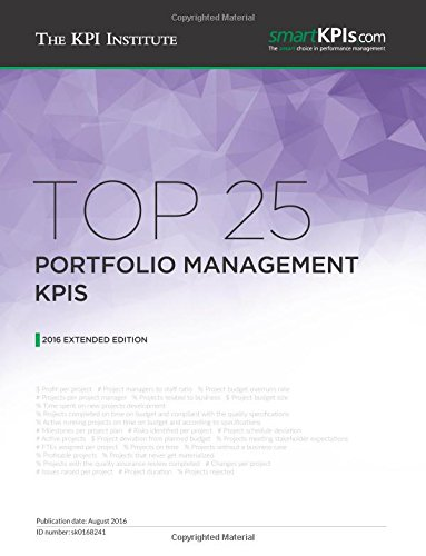 9781533670687: Top 25 Portfolio Management KPIs: 2016 Extended Edition