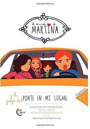 9781533672230: El mundo de Martina y el juego de ponte en mi lugar: Cuentos infantiles de 4 a 8 años: Volume 2 - 9781533672230