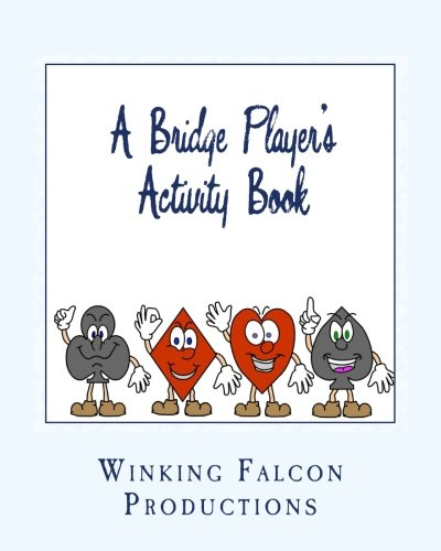 9781533673855: A Bridge Player's Activity Book: Coloring and Drawing Pages for Adults and Children with Puzzles, and More
