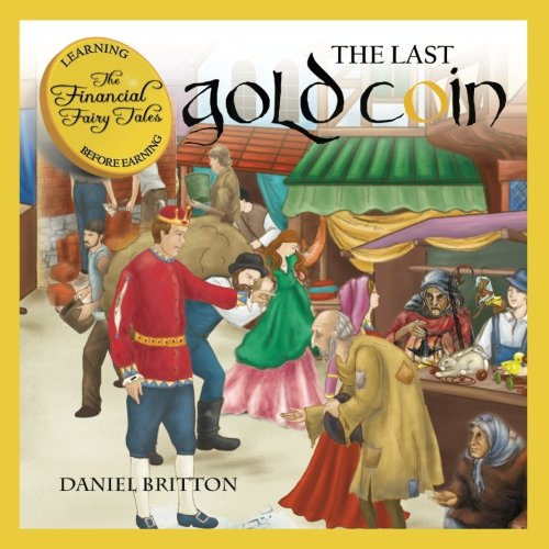 9781533677891: The Financial Fairy Tales: The Last Gold Coin