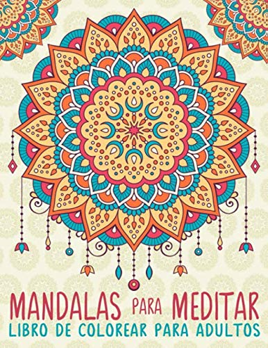 9781533680006 Mandalas Para Meditar Libro De Colorear Para