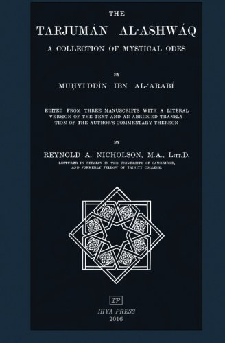 9781533681713: The Tarjuman al-Ashwaq: A Collection of Mystical Odes