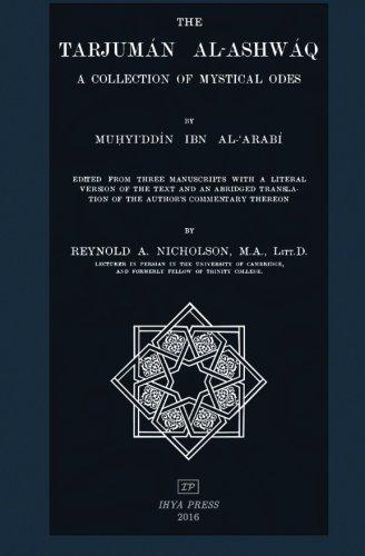 9781533681713: The Tarjuman al-Ashwaq: A Collection of Mystical Odes