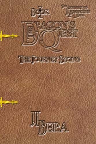 9781533684073: The Journey Begins (The Dragon's Quest) (Volume 1)