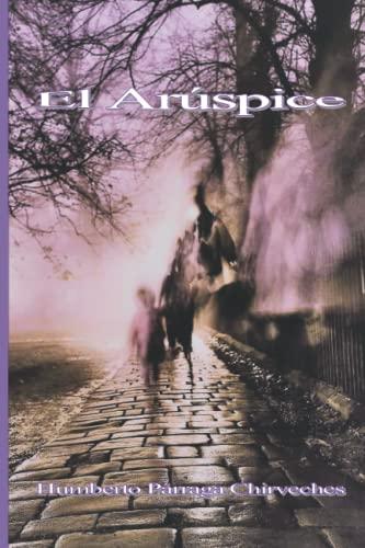 9781533686831: El Arúspice (Spanish Edition)