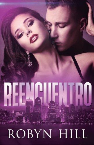 9781533691996: Reencuentro (Spanish Edition)