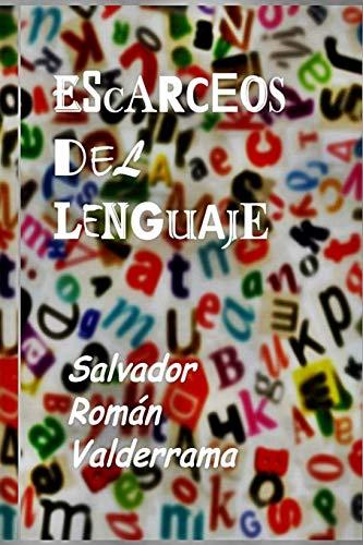 9781533694034: Escarceos del lenguaje (Spanish Edition)