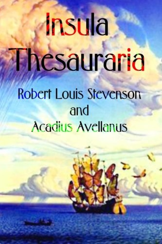 Insula Thesauraria (Latin Edition): Stevenson, Robert Louis