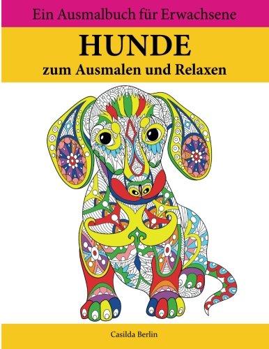 9781533694768: HUNDE - zum Ausmalen und Relaxen: Malbuch für Erwachsene, Band 2