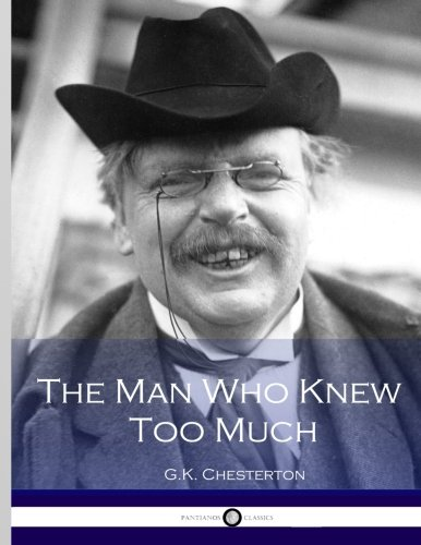 9781533694775: The Man Who Knew Too Much