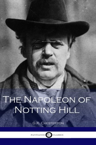 9781533695574: The Napoleon of Notting Hill