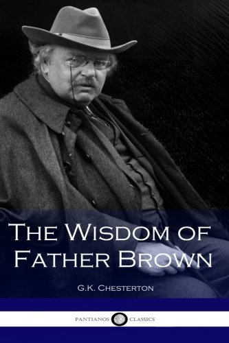 9781533695994: The Wisdom of Father Brown