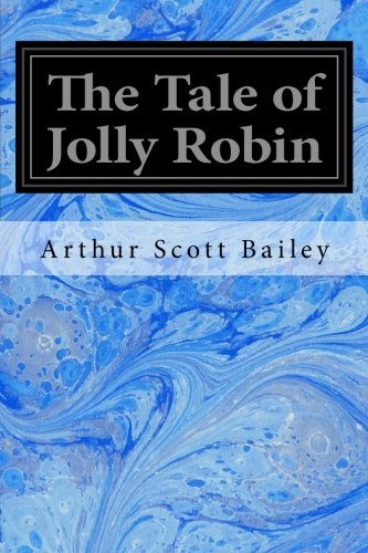 9781533696670: The Tale of Jolly Robin