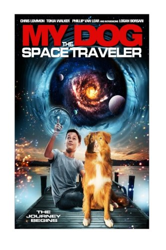 9781533697141: My Dog the Space Traveler