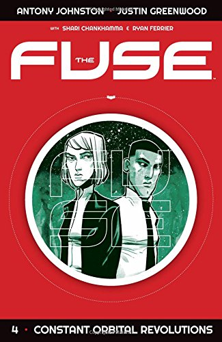 9781534300408: The Fuse Volume 4: Constant Orbital Revolutions