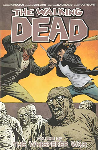 9781534300521: Walking Dead 27. Whisperer War (The walking dead)