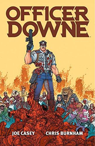 Officer Downe: Joe Casey