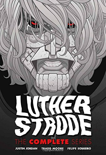 9781534303249: Luther Strode: The Complete Series