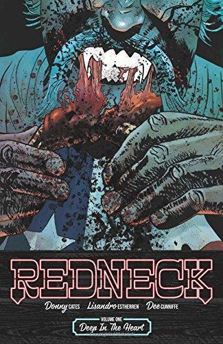 9781534303317: Redneck Volume 1: Deep in the Heart