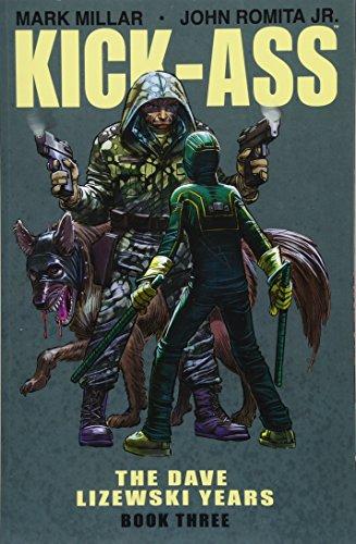9781534307216: Kick-Ass: The Dave Lizewski Years Book Three