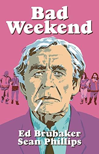 9781534314405: Bad Weekend