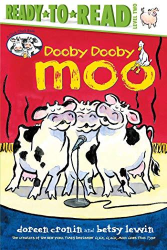 Dooby Dooby Moo (A Click Clack Book): Doreen Cronin