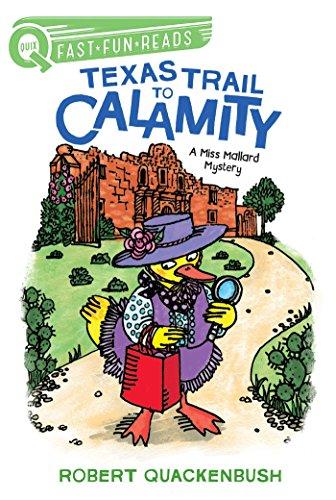 9781534413092: Texas Trail to Calamity: A Miss Mallard Mystery (Miss Mallard Mysteries)