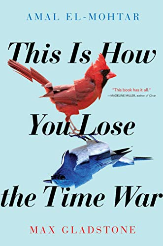 9781534431003: This Is How You Lose the Time War