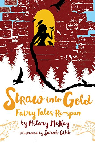 9781534432857: Straw Into Gold: Fairy Tales Re-Spun