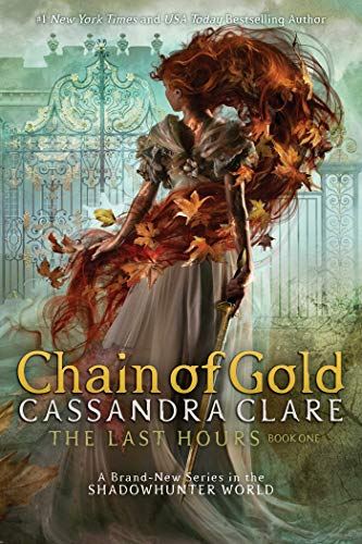 9781534452053: Chain of Gold (Export): 1 (Last Hours)