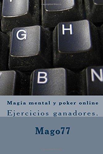 9781534600676: Magia mental y poker online: Ejercicios ganadores.