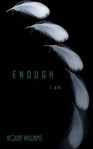 9781534600836: E N O U G H, i am (Volume 1)