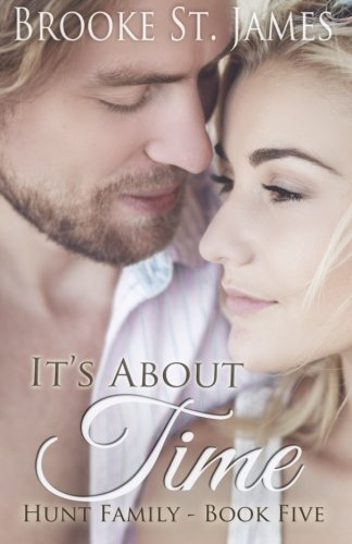 It's About Time (Hunt Family) (Volume 5): Brooke St. James
