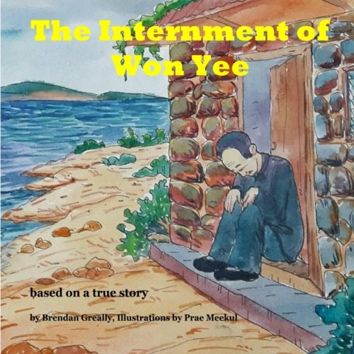 9781534603608: The Internment of Won Yee (1) (Volume 1)