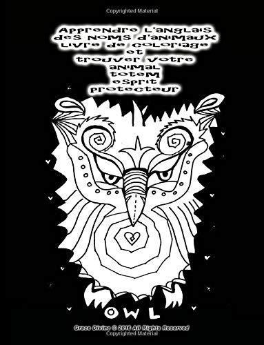 Coloriage Animaux Totem.9781534607293 Apprendre L Anglais Des Noms D Animaux Livre De