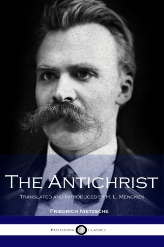 9781534607996: The Antichrist: Translated and Introduced by H. L. Mencken