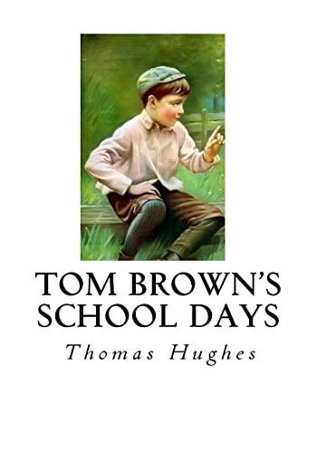 9781534608955: Tom Brown's School Days