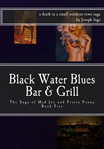9781534609921: Black Water Blues Bar and Grill: The Saga of Mad Joe & Pretty Penny: Volume 5