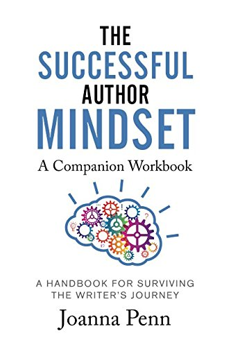 9781534610637: The Successful Author Mindset Companion Workbook: A Handbook for Surviving the Writer's Journey