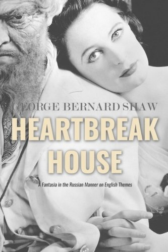 9781534615090: Heartbreak House: A Fantasia in the Russian Manner on English Themes