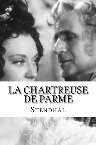 9781534617216: La Chartreuse de Parme (French Edition)