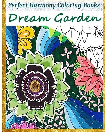 Dream Garden (Perfect Harmony Coloring Books) (Volume 1): Janet Myrto Richards