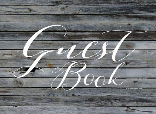 9781534621978: Guest Book: Modern Rustic Guestbook for Weddings, Showers & Vacation Homes