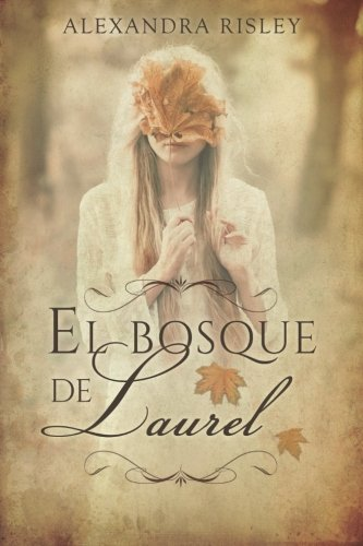9781534622241: El bosque de Laurel