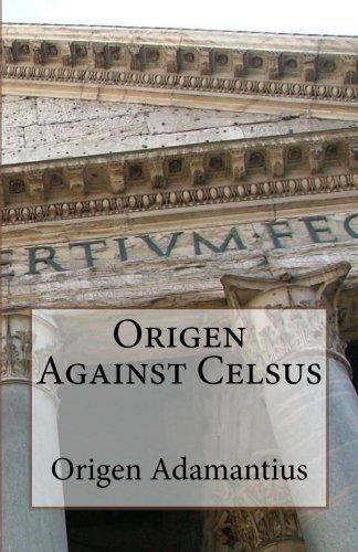 9781534622609: Origen Against Celsus