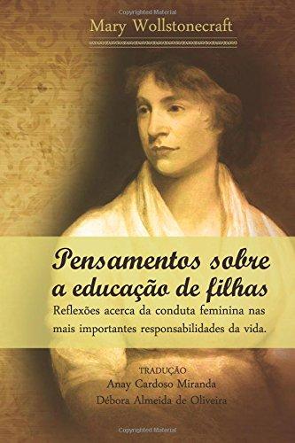 9781534627161: Pensamentos sobre a Educação de Filhas: reflexões acerca da conduta feminina nas mais importantes responsabilidades da vida (Portuguese Edition)