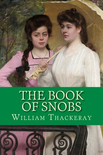 9781534637146: The Book of Snobs