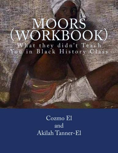 9781534638150 Moors Workbook What They Didn T Teach You In