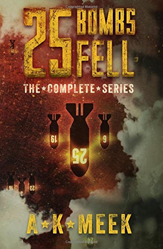 9781534638549: 25 Bombs Fell: The Complete Series